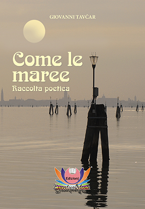 Come le maree - Giovanni Tavčar